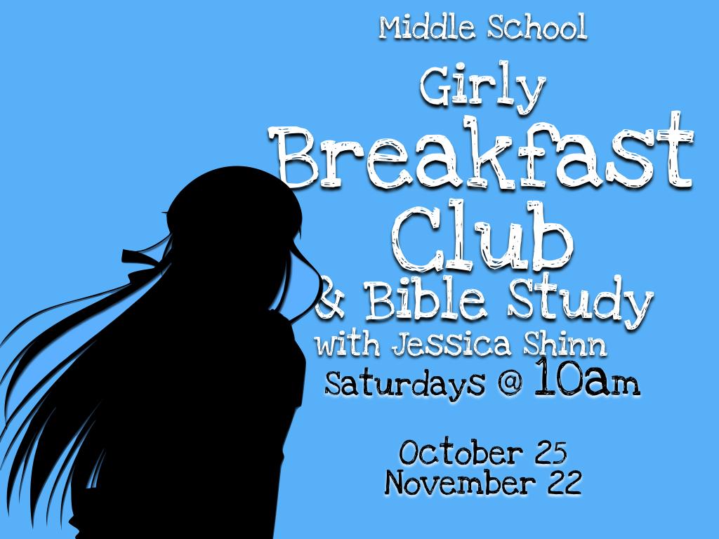 the breakfast club aka the girly bible study ebcsojourn